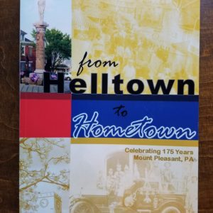Helltown to Hometown Book